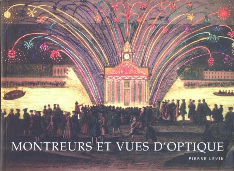 Montreurs et vues d'optique, Pierre Levie, Sofidoc, 2006