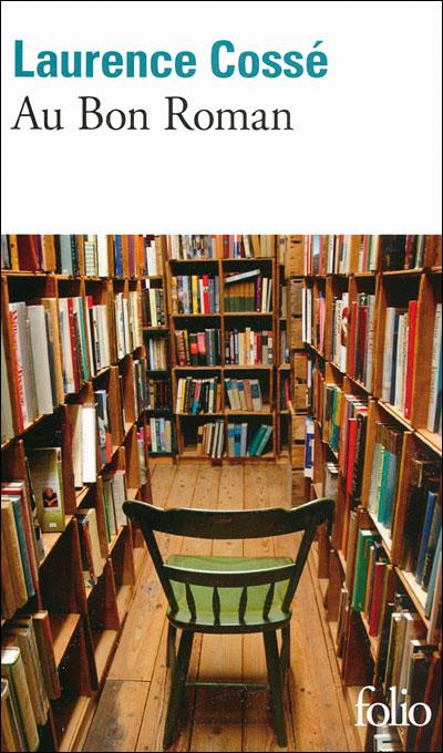 Au bon roman de Laurence Cossé, 2009
