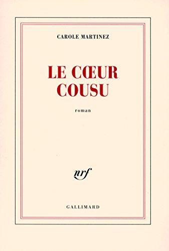 Le coeur cousu de Carole Martinez, Gallimard, 2007