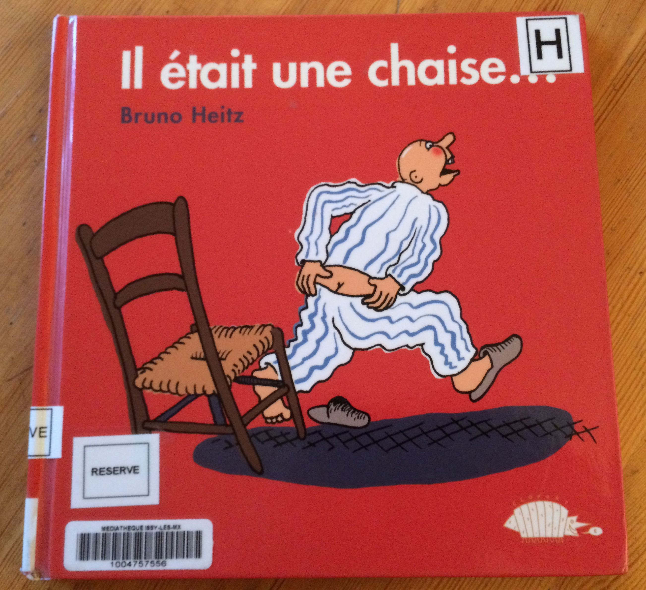 Il était une chaise de Bruno Heitz, Editions Belize, 2007